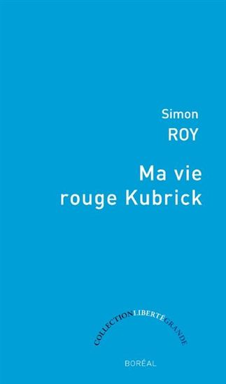 Couverture Ma vie rouge Kubrick