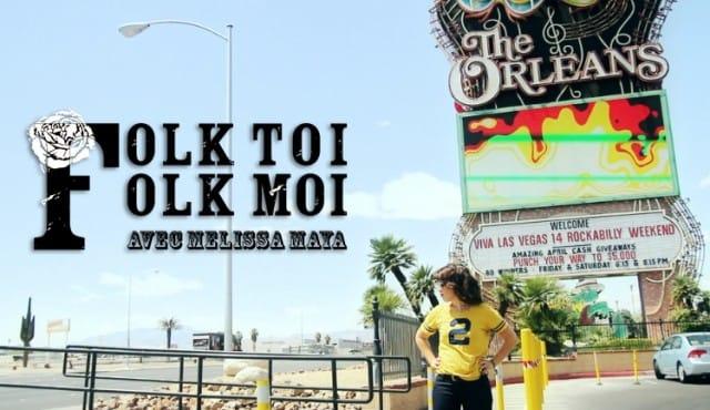 FOLK TOI FOLK MOI avec Melissa Maya